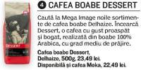 Cafea boabe Dessert Delhaize