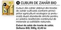Cuburi de zahar, Delhaize Bio